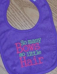 CoolLikeSomeBaby Girl Bib   So many Bows so little Hair by LittleTexasBabes, $10.00