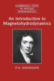 An Introduction to magnetohydrodynamics / P.A. Davidson. 2001. Mais información. http://www.cambridge.org/us/academic/subjects/mathematics/fluid-dynamics-and-solid-mechanics/introduction-magnetohydrodynamics