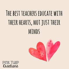 The best teachers educate with their hearts not just their minds teaching quotes educational education teacher learning developing motivational inspirational children stu. Quotes About Children Learning, Educational Quotes For Kids, Teaching Quotes, Quotes Children, Teaching Ideas, Happy Children, Quotes For Education, Educational Leadership, Primary Education