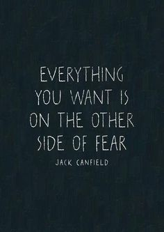on other side of fear