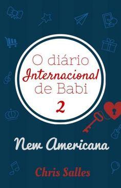 O diário ( internacional ) de Babi - New American , de Chris Salles