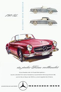 Via mercedes-seite. The car was designed by the engineering boss Walter Häcker and his team Advertising History, Car Advertising, Classic Motors, Classic Cars, Up Auto, Roadster Car, Mercedes Benz 190, Benz Sls, Ferrari