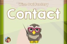 Contact the Wise Owl Factory at this link