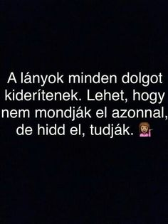 Na az biztos Jokes Quotes, True Quotes, Dont Break My Heart, My Heart Is Breaking, True Stories, Favorite Quotes, Quotations, Texts, Thoughts