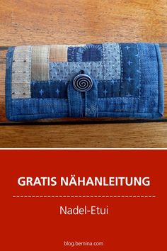 Free sewing instructions: Needle case # sew # sewing projects Best Picture For Pouch sewing For Your Knitting Projects, Sewing Projects, Needle Case, Patchwork Bags, Patchwork Quilting, Free Sewing, Vintage Denim, Baby Knitting, Fabric Crafts
