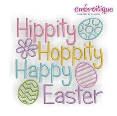 Hippity Hoppity Happy Easter - 4 Sizes! | Words and Phrases | Machine Embroidery Designs | SWAKembroidery.com Embroitique