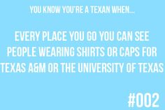 You know you're a Texan when...