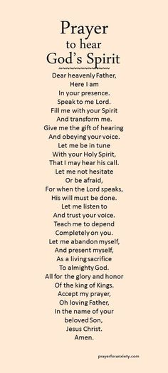 to hear God's Spirit Are you in tune with God's Spirit? Ask for the gift of hearing and obeying the voice of the Lord.Are you in tune with God's Spirit? Ask for the gift of hearing and obeying the voice of the Lord. Prayer Scriptures, Bible Prayers, Faith Prayer, Prayer Quotes, My Prayer, Spiritual Quotes, Bible Quotes, Bible Verses, Prayer Room