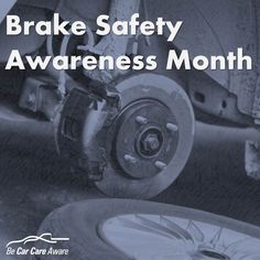 Seven Signs Your Brakes Need to be Inspected- Brake Safety Month