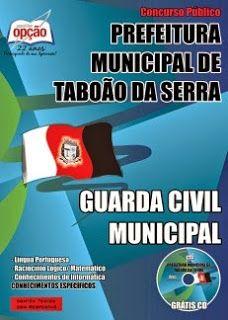 Nova -  Apostila Guarda Municipal da Prefeitura de Taboão da Serra  #apostilas