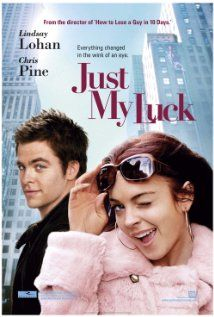 Just My Luck Starring: Lindsay Lohan, Chris Pine and Samaire Armstrong, Bree Turner, Faizon Love, Makenzie Vega and Chris Carmack Girly Movies, Teen Movies, Comedy Movies, Movie List, Movie Tv, Chris Pine, Miss Undercover, Movies Showing, Chick Flicks