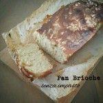 Treccia di Pan Brioche dolce senza impasto