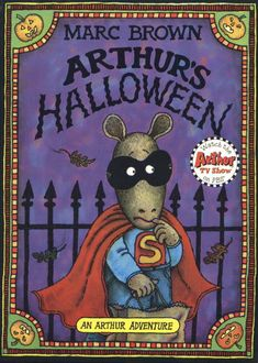 Not So Scary Stories: Picture Book: Arthur's Halloween by Marc Brown Books For Boys, Childrens Books, My Books, Halloween Books, Halloween Kids, Halloween 2020, Vintage Halloween, Happy Halloween, Arthur The Aardvark