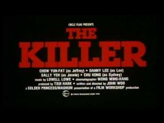 John Woo, Chow Yun-Fat | The Killer [1989] | Trailer