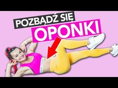 TRENING NA BRZUCH I BOCZKI 🔥POZBĄDŹ SIĘ OPONKI W 25 MIN - YouTube Zumba, Fett, At Home Workouts, Bodybuilding, Abs, Exercise, How To Plan, Health, Sports