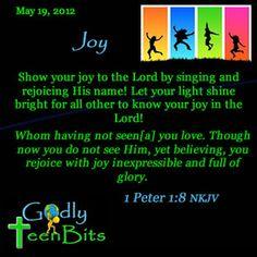 May 19, 2012 Joy #devotional #GodlyTeenBits #Christian #God #Jesus