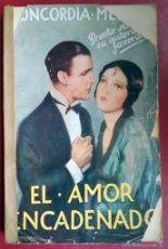 CONCORDIA MERREL . EL AMOR ENCADENADO . JUVENTUD 1929