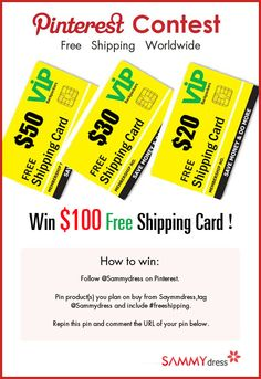 Two Days Left! Sammydress is Offering  $100 Free Shipping Cards! Join us: Follow @Sammydress on Pinterest. *Pin product(s) you plan to buy from Sammydress, tag @Sammydress and include #freeshipping.*Repin this pin and comment the URL of your pin below Hurry and Win!