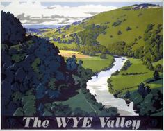 Railway Travel Poster produced by Great Western Railway GWR to promote rail travel to the Wye Valley Hereford and Worcester Artwork by Frank Newbould Posters Uk, Railway Posters, Valley Landscape, British Travel, National Railway Museum, Prince, Great Western, Vintage Travel Posters, Poster Size Prints