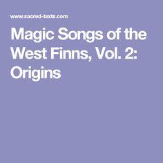 Magic Songs of the West Finns, Vol. 2: Origins