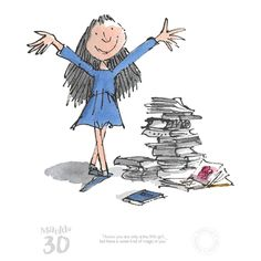More books more Matilda celebrating her anniversary in limitededition art from roalddahl and quentinblake Mounted with certificate. From The Art Pantry. Quentin Blake Prints, Quentin Blake Illustrations, Book Illustrations, Matilda Roald Dahl, Roald Dahl Books, A Kind Of Magic, Lectures, 30th Anniversary, Art For Kids