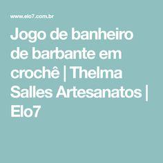 Jogo de banheiro de barbante em crochê | Thelma Salles Artesanatos | Elo7