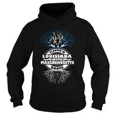 014-PLANTED IN LOUISIANA WITH MASSACHUSETTS ROOTS T-Shirts, Hoodies (39.95$ ==► Shopping Now!)