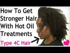 How To Do A Hot Oil Treatment on Natural Hair for Shiny, Moisturized, Soft Hair (Type 4c Hair) - YouTube