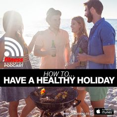 Episode 66: How to Have a Healthy Holiday