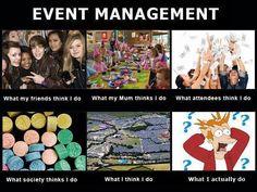 Event Management..TRUTH!