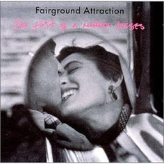 fairground attraction first kiss