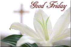Remember Good Friday