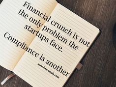 Financial crunch is not the only problem the startups face. Compliance is another. www.letscomply.com