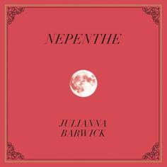 """""""Nepenthe"""" by Julianna Barwick"""