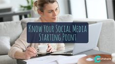 Know Your Social Media Starting Point rite.ly/jTk9