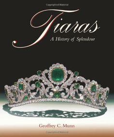 Tiaras - A History of Splendour by Geoffrey C. Munn, http://www.amazon.com/dp/1851493751/ref=cm_sw_r_pi_dp_ac.9rb0SDS62J