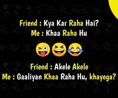 Funny School Jokes, Very Funny Jokes, Really Funny Memes, Crazy Funny Memes, Funny Relatable Memes, Funny Facts, Best Friend Quotes Funny, Funny Quotes In Hindi, Funny Attitude Quotes