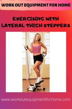 The lateral thigh trainer is good for aerobic exercise as it provides a low impact exercise which uses muscle from the whole body. Stepper Workout, Home Workout Equipment, Low Impact Workout, Aerobics, Upper Body, At Home Workouts, Thighs, Muscle, Aerobic Exercises