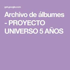 Archivo de álbumes - PROYECTO UNIVERSO 5 AÑOS