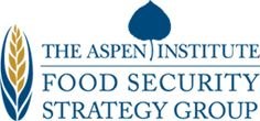 Food Security Strategy Group | The Aspen Institute