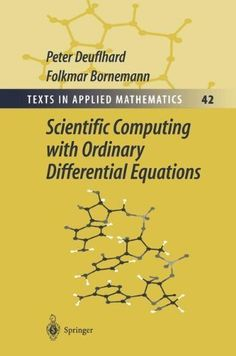 Applied partial differential equations with fourier series and download scientific computing with ordinary differential equations by deuflhard peter bornemann folkmar springer2010 fandeluxe