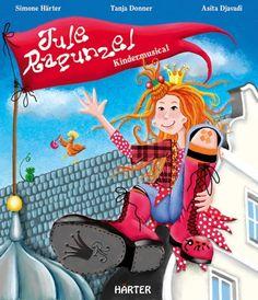 Büchereckerl: Jule Rapunzel - Kindermusical mit CD