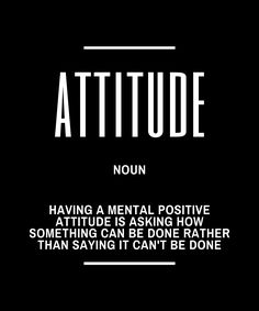 Having a Positive Attitude - Inspirational Quotes On Success - Motivational Quotes To Live By