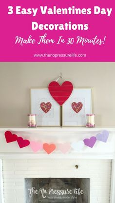 Learn how to make easy DIY crafts for your Valentine's Day mantel in less than 30 mintues! These simple Valentine's Day decorations are perfect for your mantle or shelves. You'll love these quick and crafty decor ideas! #ValentinesDay #ValentinesDayMantel #ValentinesDay #ValentinesDayCrafts #ValentinesDayDecorations #ValentinesDayDecor