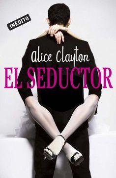 Libros romanticos y eroticos: Wallbanger (El seductor) Vol 1- Alice Clayton, Descarga PDF