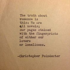 Love Quotes For Him From Novels : ... quotes quotes poems christopher poindexter quotes romance novel quotes