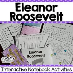 Eleanor Roosevelt-This packet was created to provide hands- on activities for your Eleanor Roosevelt unit.  These activities are perfect for interactive notebooking or can be stored in the provided Historical People Pocket. Each activity comes with a projectable copy to make it easier to complete with the students.