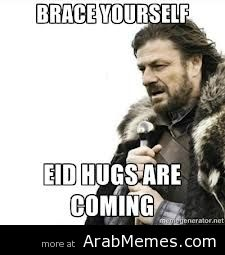 Brace yourself #Eid hugs :) hahaha  Eid is all about wishing and hugging all your friends and family members!
