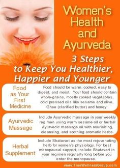 Women's Health and Ayurveda. Ayurveda offers specific recommendations suited more for women's health than any other system.
