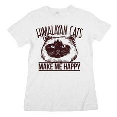 Our 'Himalayan Cats Make Me Happy' shirt is the perfect addition to any cat lover's clothing collection - available in t-shirts, tank tops & sweatshirts! Himalayan Cat, Cat Shirts, Make Me Happy, Cat Lovers, Cats, Mens Tops, Clothes, Outfits, Gatos
